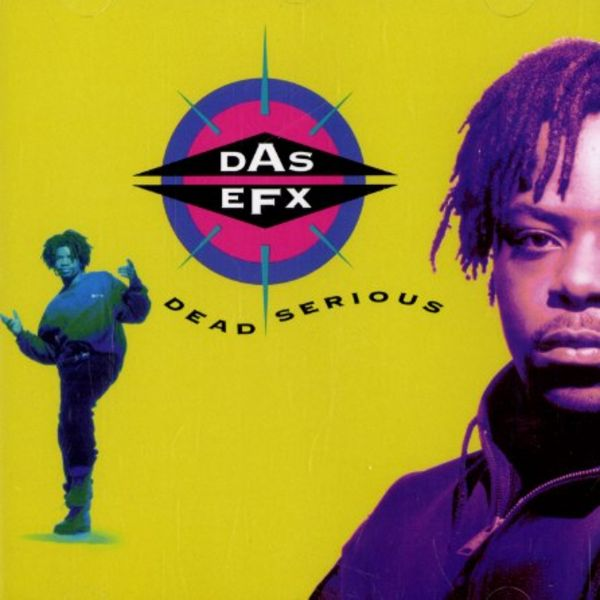 Das EFX Dead Serious album cover