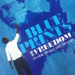 Blueprints to Freedom: An Ode to Bayard Rustin